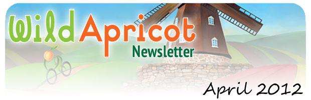 Wild Apricot Newsletter April 2012