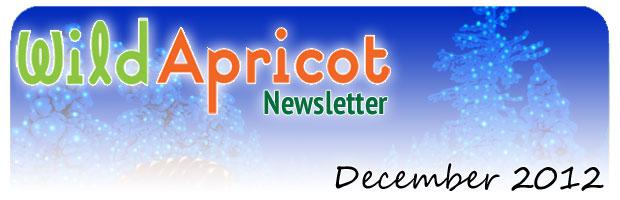 Wild Apricot Newsletter Newsletter 2012